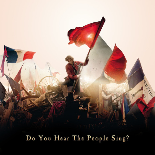 Les Miserables - Do You Hear The People Sing.jpg